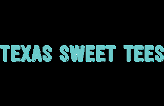 Texas Sweet Tees