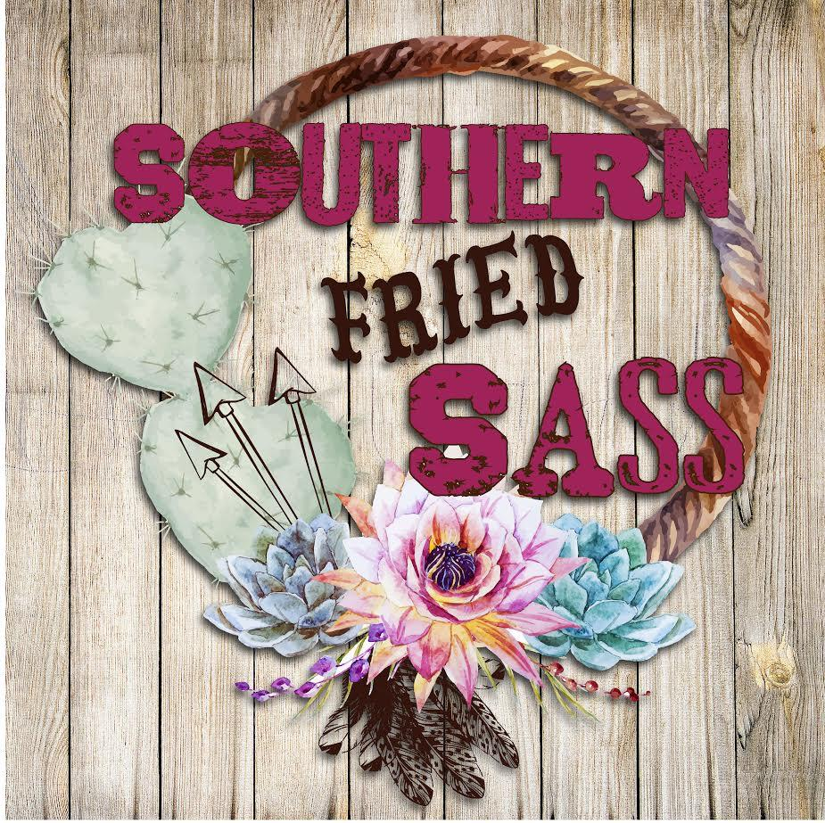 Southern Fried Sass