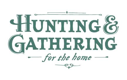 Hunting and Gathering for the Home