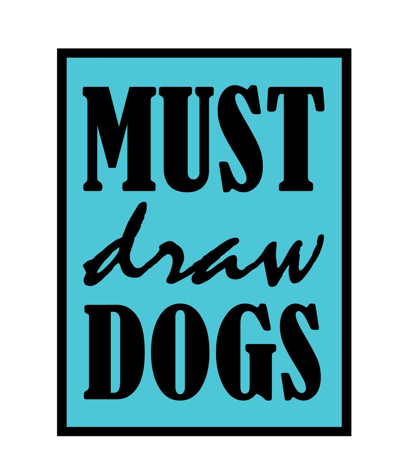 Must Draw Dogs