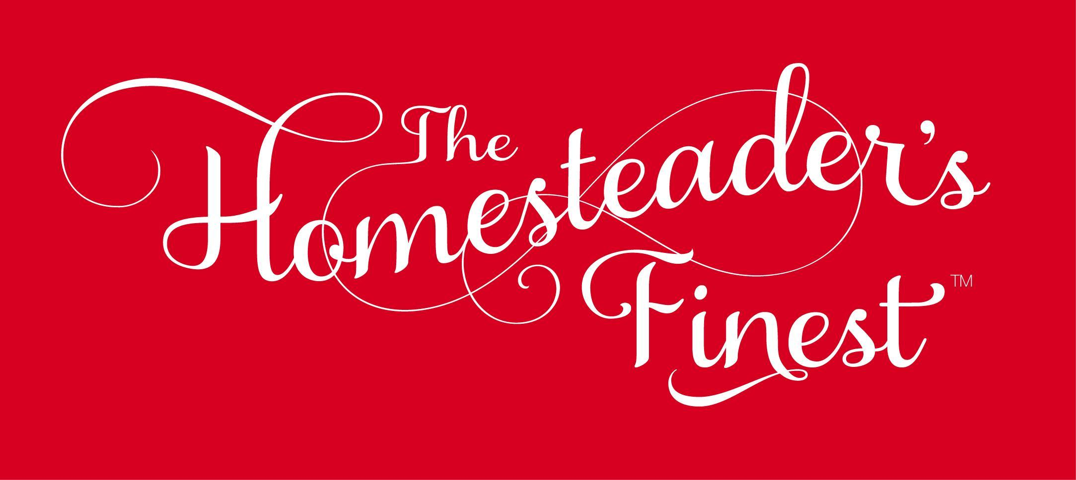 The Homesteader's Finest