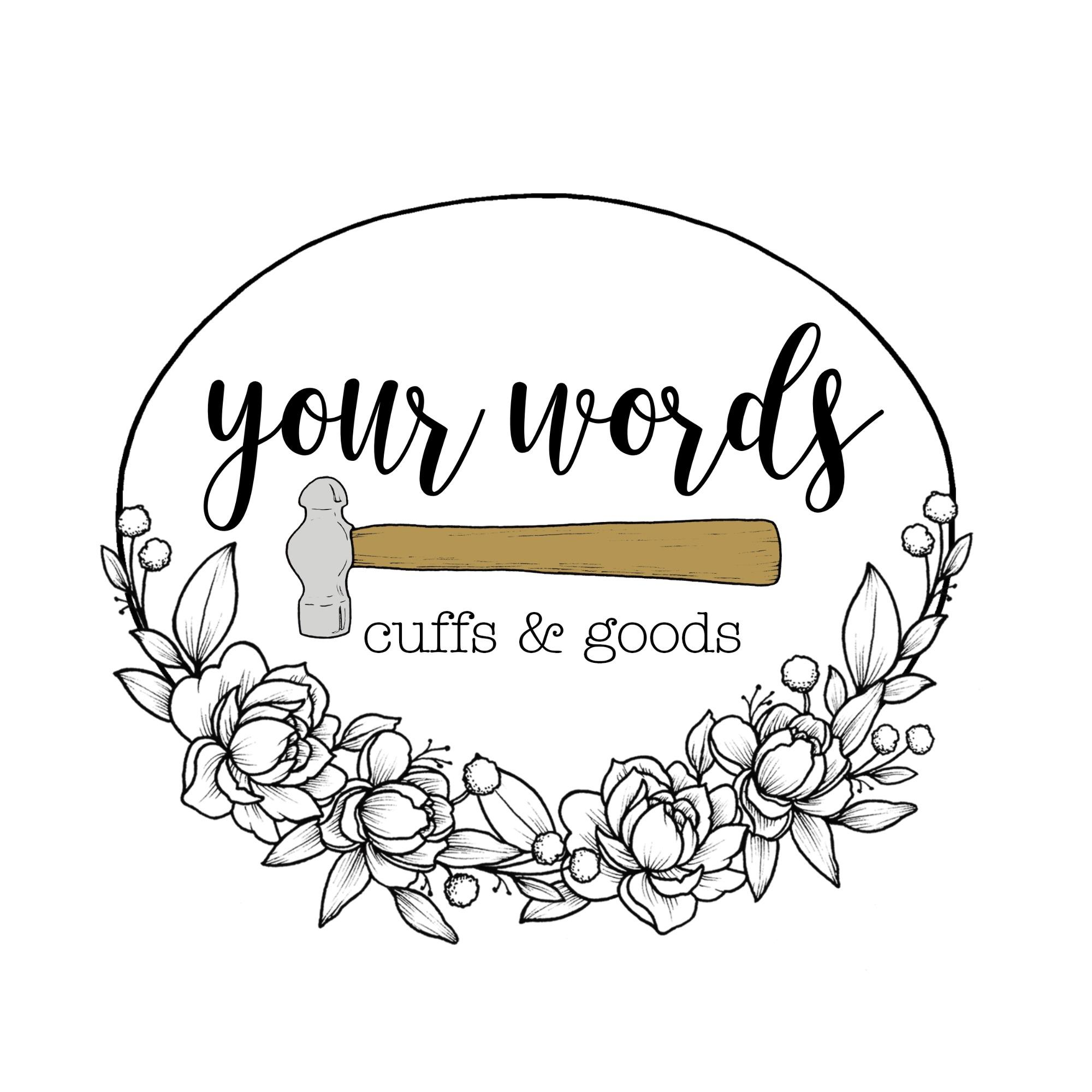 Your Words Cuffs